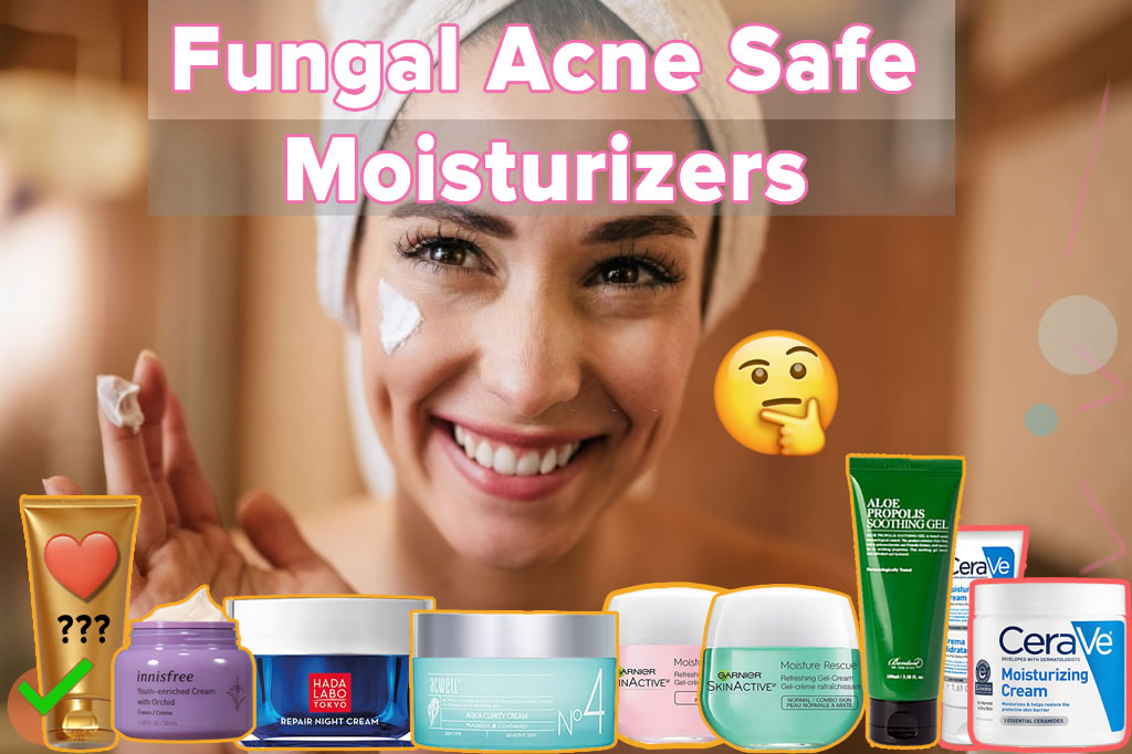 Updated list best Fungal Acne Safe Moisturizers